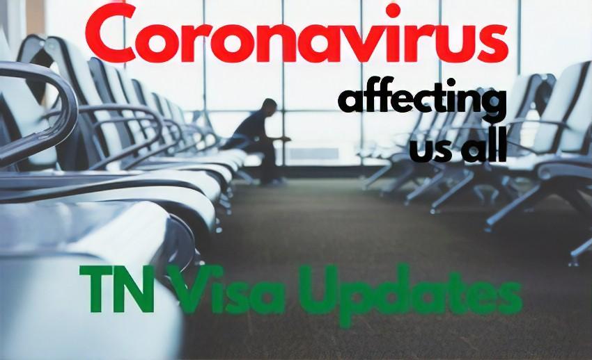 Coronavirus TN Visa Updates